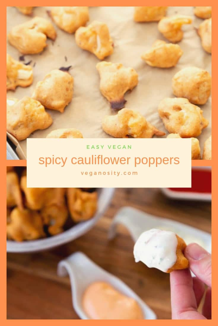 Spicy Vegan Cauliflower Poppers! Easy to make appetizers for any occasion. #vegan #cauliflower #appetizer
