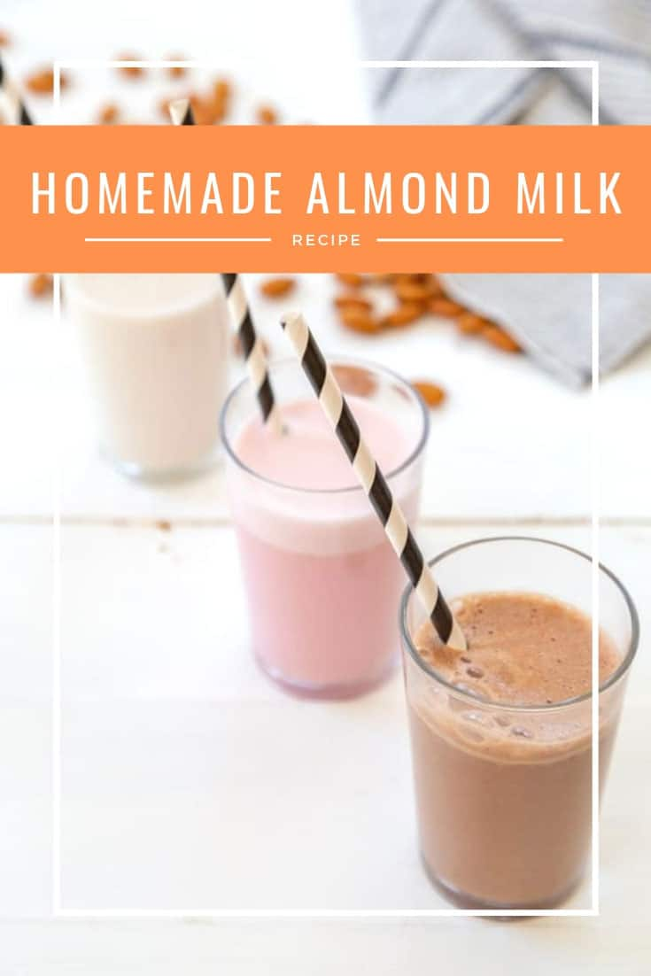 """A Pinterest pin with orange text that says, """"How to Make Almond Milk"""" with a picture of three glasses of plain, strawberry, and chocolate almond milk with black and white straws."""