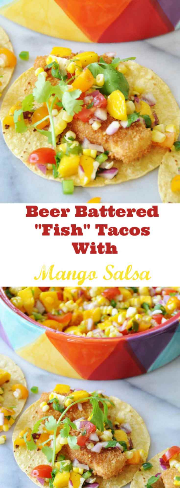"Beer Battered ""Fish"" Tacos with Mango Salsa! This vegan taco recipe is made with tofu, but you'd never know it when you bite into the crunchy ""fish"" pieces. This is a favorite with my non-vegan friends! www.veganosity.com"