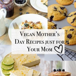 Mother's Day recipe roundup title with photos of vegan blueberry corn muffins, vegan no bake lime cheesecake, vegan blueberry pancakes, vegan strata