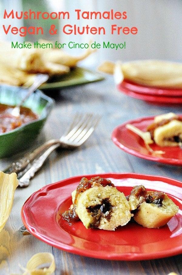 Mushroom Tamales – Vegan & Gluten Free