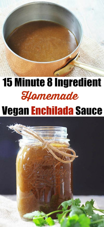 15 Minute 8 Ingredient Homemade Vegan Enchilada Sauce! This enchilada ...
