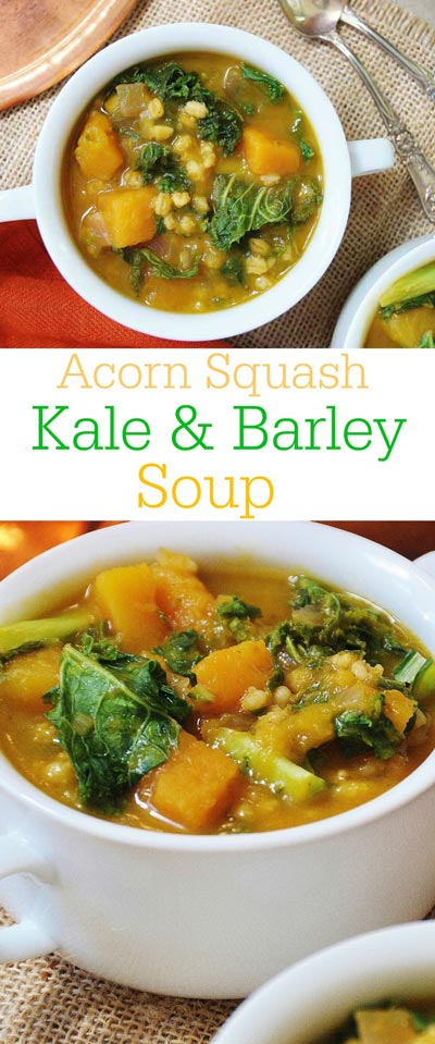 Acorn Squash, Kale, & Barley Soup! This soup recipe is so cozy and ...