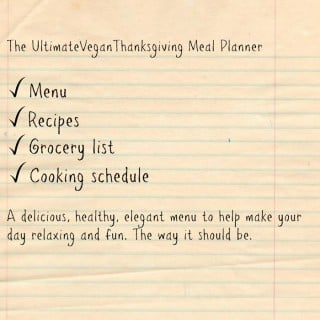 The Ultimate Vegan Thanksgiving Meal Planner with a Grocery List