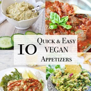 10 quick and easy vegan appetizers including vegan meatballs, bean dip, jackfruit crab cakes, and guacamole