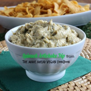 Spinach Artichoke Dip from The Make Ahead Vegan Cookbook – Review and Giveaway