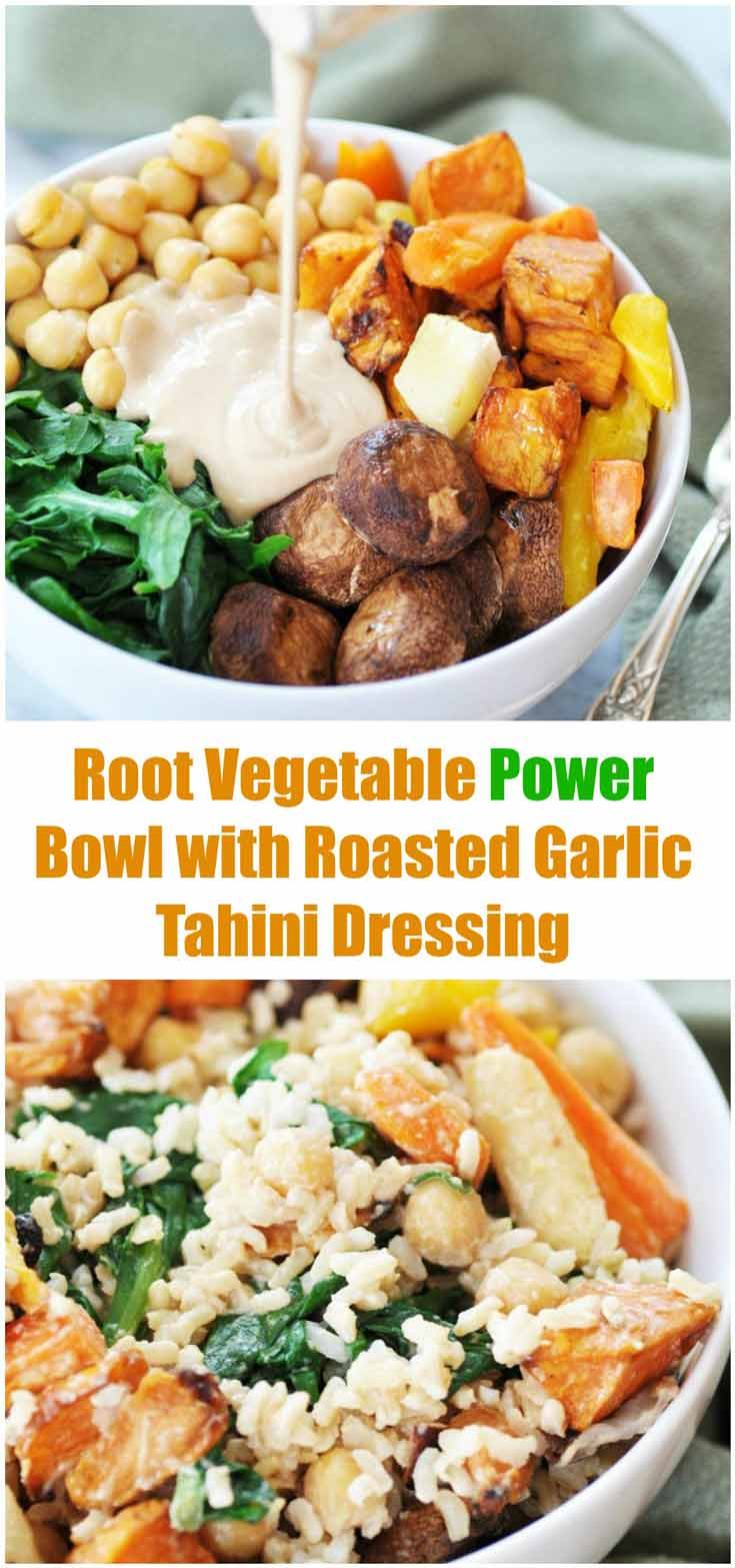 Root Vegetable Power Bowl & Roasted Garlic Tahini Dressing