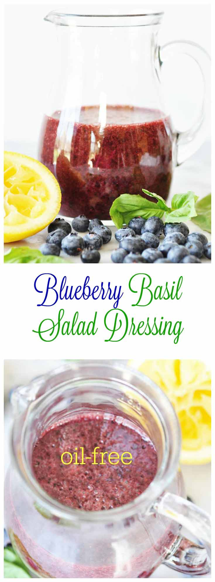 Blueberry Basil Salad Dressing! This delicious oil-free dressing has ...