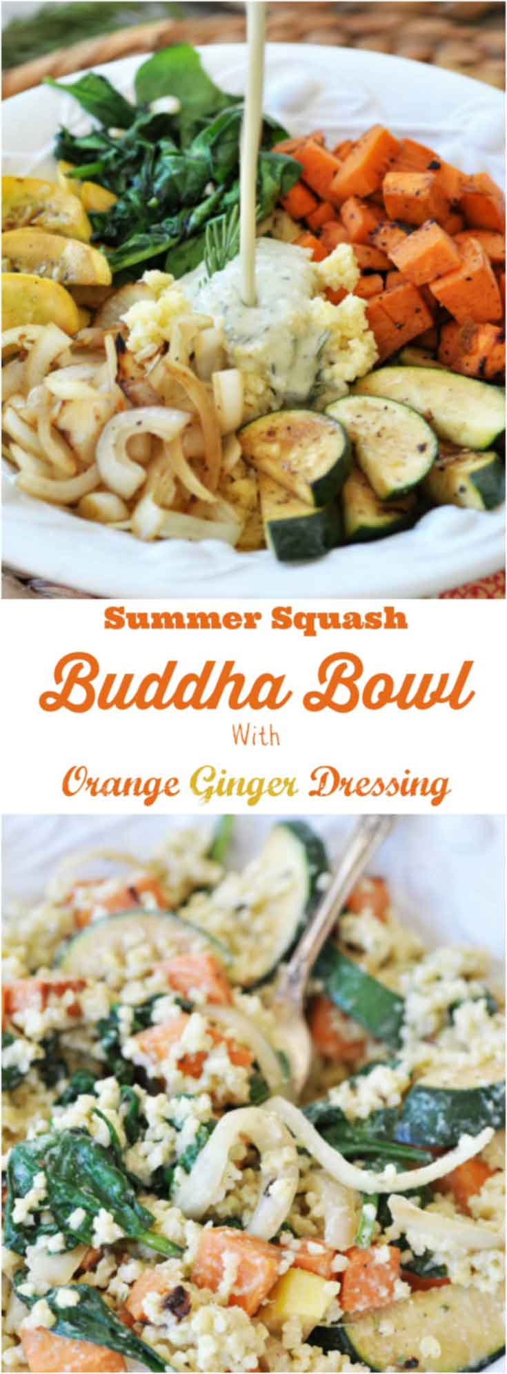 Summer Squash Buddha Bowl with Orange Ginger Dressing! This delicious and healthy Buddha bowl recipe is filled with superfoods and the most delicious creamy ginger orange dressing. It's a new family favorite. www.veganosity.com