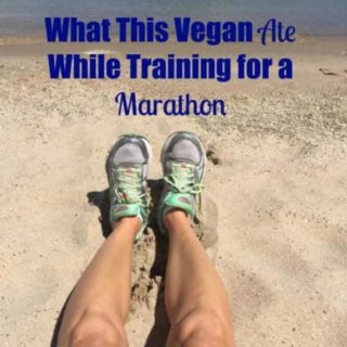 What This Vegan Eats to Train for a Marathon – Part 11