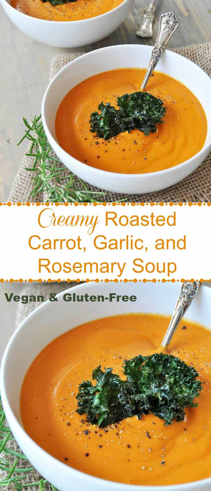 A Pinterest pin for creamy roasted carrot, garlic, and rosemary soup with two pictures of the soup in a white bowl.