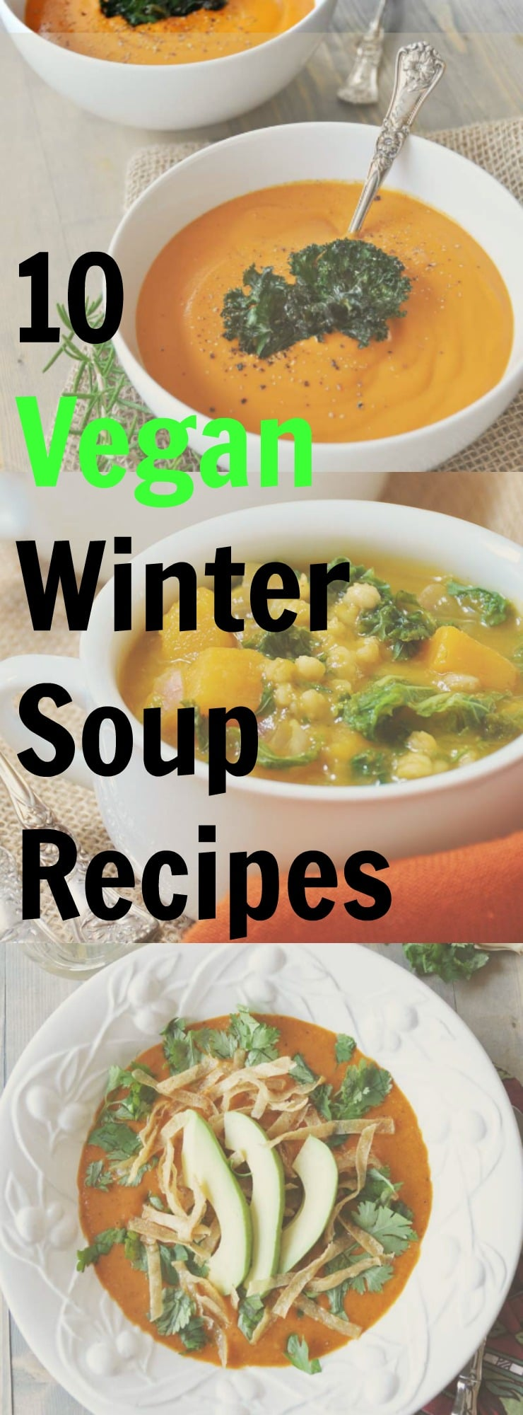 10 Vegan Soup Recipes To Get You Through The Rest Of The Winter And A Weekly Meal Plan Veganosity