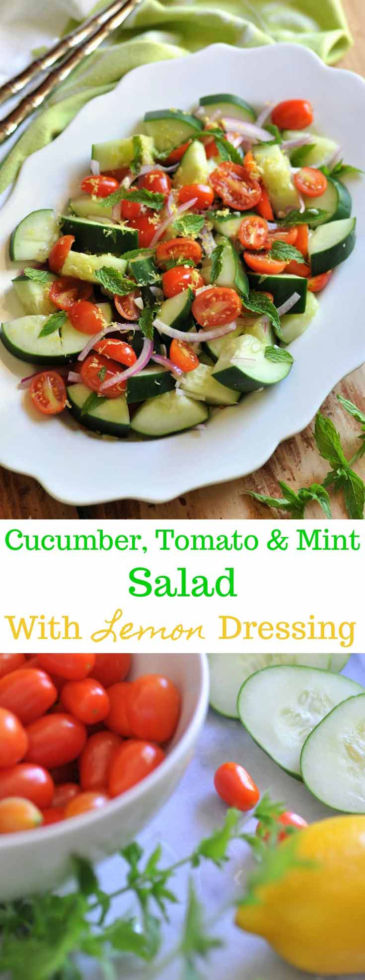 4 Ingredient Cucumber, Tomato & Mint Salad with Lemon Dressing! The perfect summer salad!