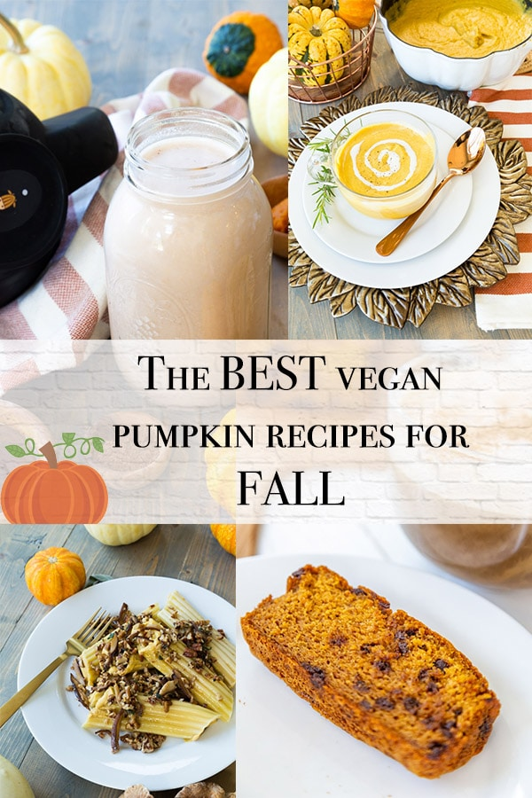 vegan pumpkin recipe roundup title page with pumpkin sweet potato bisque, pumpkin chocolate chip bread, pumpkin mannicotti, pumpkin almond milk
