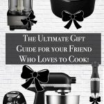 The Ultimate Gift Guide for Home Chefs