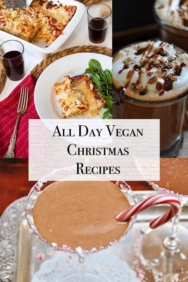 Christmas recipe roundup title with vegan eggnog martini, vegan lasagna, and vegan maple pecan latte