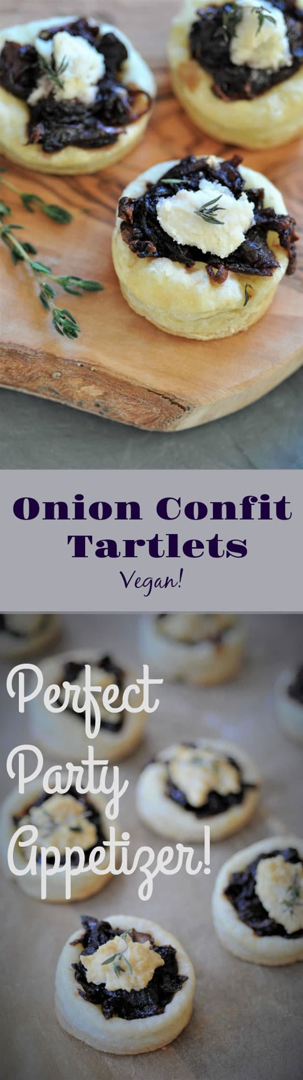 Onion Confit Tartlets pin for Pinterest with one picture showing the tarts on a wood tray and one with the tarts on parchment.