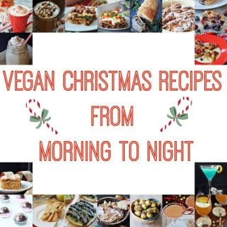 A collage of vegan Christmas recipes from morning to night