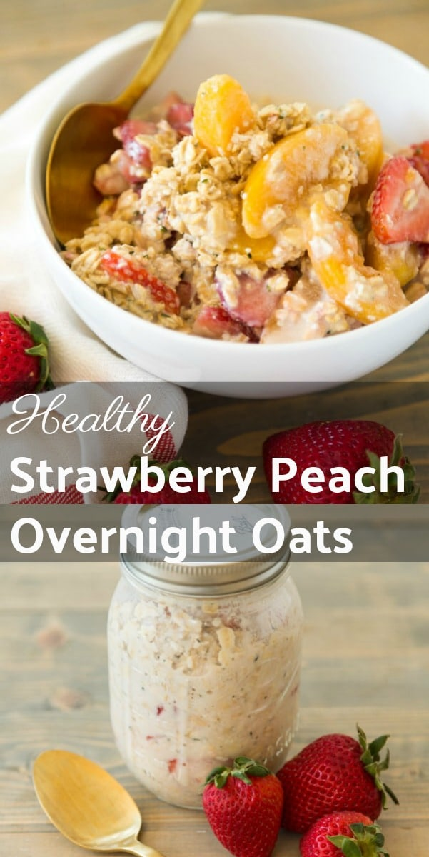 Healthy Strawberry Peach Overnight Oats! Vegan, gluten and refined sugar-free breakfast.