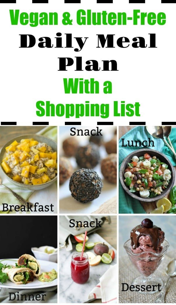 Vegan and gluten-free daily meal plan with a shopping list! An entire day of healthy recipes that will take you from breakfast to dessert. #mealplan #vegan #gluten-free