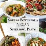 Soups & Bowls for the Super Bowl