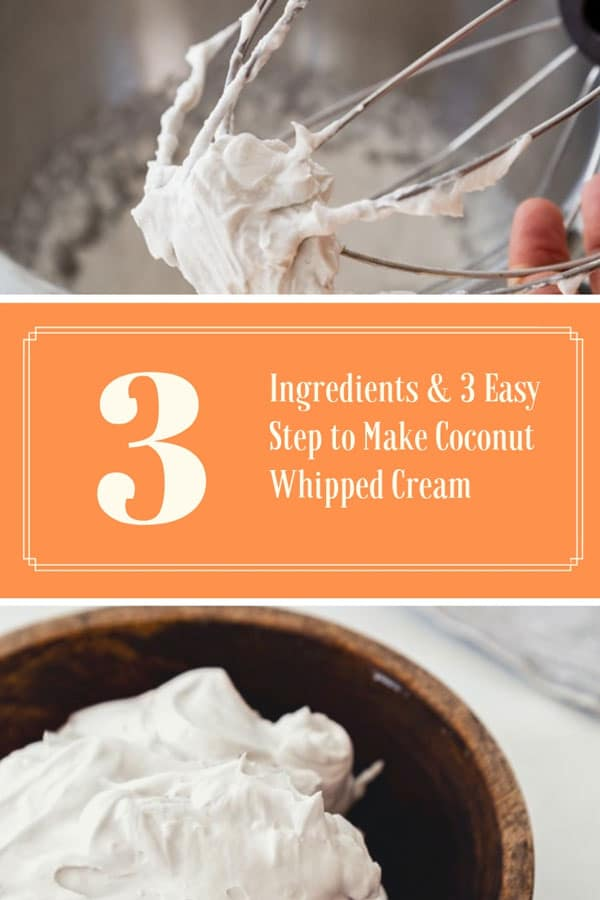 3 Ingredient Coconut Whipped Cream! Pinterest pin with orange background and white script and a picture of a wood bowl with coco whip and a whisk with coco whip clinging to it.