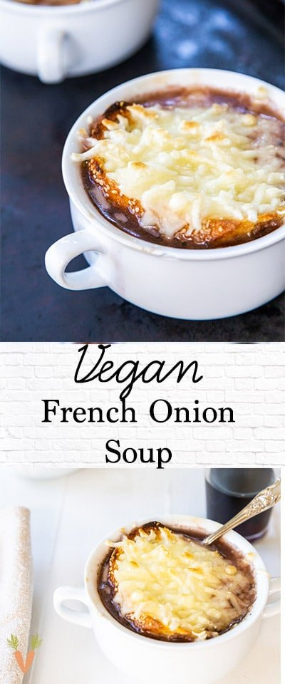 A PInterest pin for vegan French onion soup with 2 pictures of the soup.