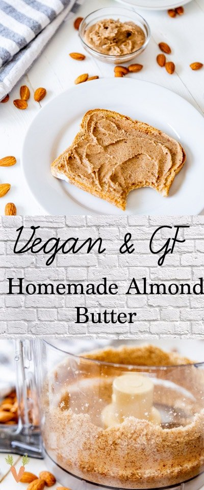A Pinterest pin for Homemade Almond Butter with two pictures of almond butter.