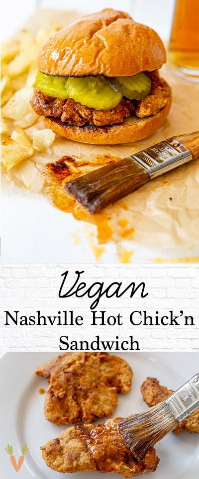 A Pinterest pin for Vegan Nashville Hot Chicken with two pictures of the chicken.