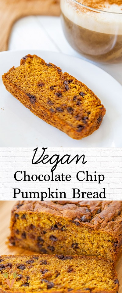 A Pinterest pin for vegan chocolate chip pumpkin bread with 2 pictures of the bread.