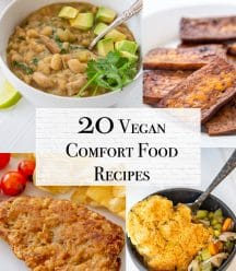 A collage for 20 Vegan Comfort Food Recipes with 4 pictures of vegan recipes.
