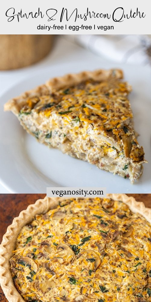 A Pinterest pin for vegan spinach and mushroom quiche with a picture of the whole quiche and a slice of quiche.