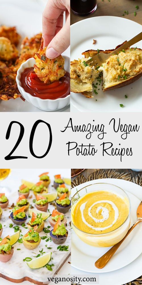 A Pinterest pin ofr 20 vegan potato recipes with pictures of potato soup, tater tots, stuffed potato, and potato cups.