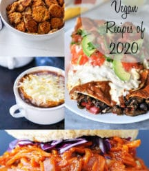 A PInterest pin of the top 20 vegan recipes of 2020 with a picture of pulled BBQ carrots, French onion soup, mushroom and bean enchiladas, and fried pickles.
